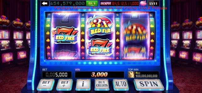Panduan Memulai Permainan Slot Online Untuk Pemula